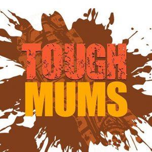 Tough Mums